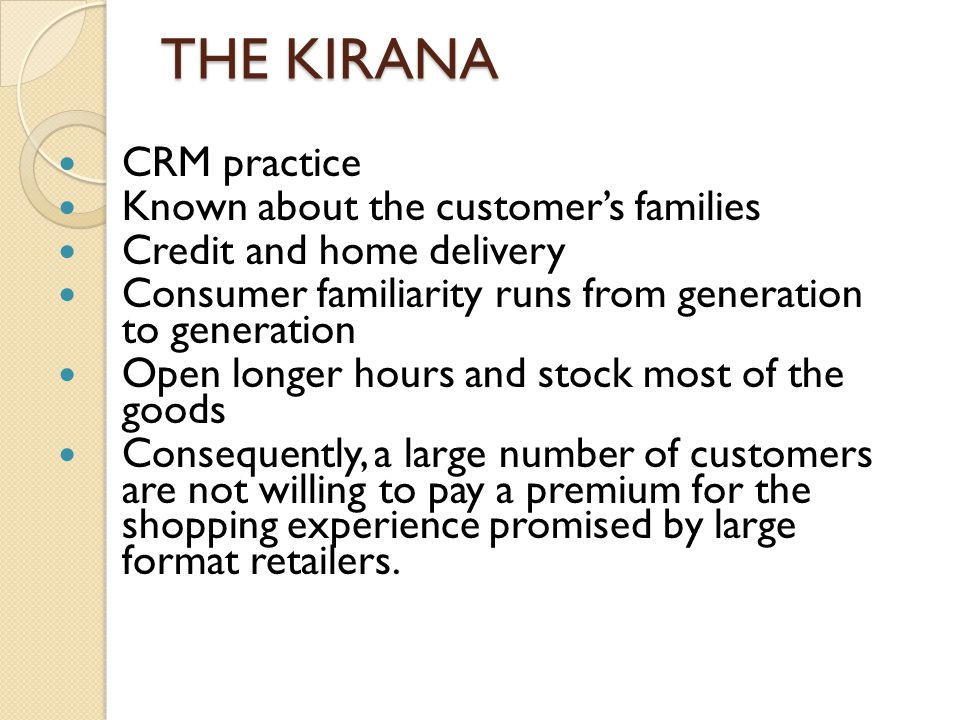 THE KIRANA CRM practice Known about the customer's families