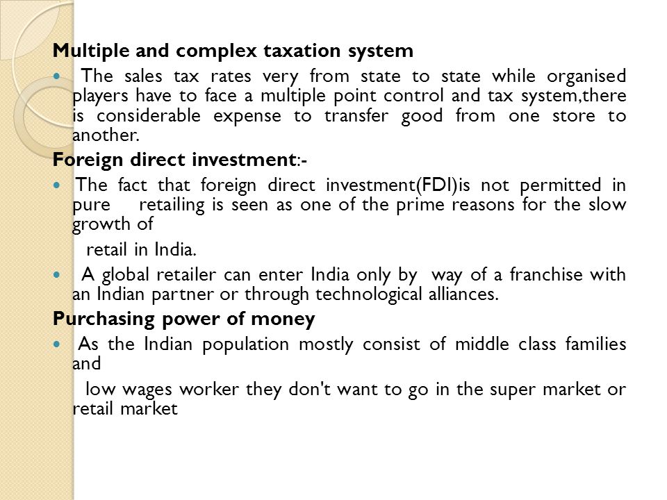 Multiple and complex taxation system
