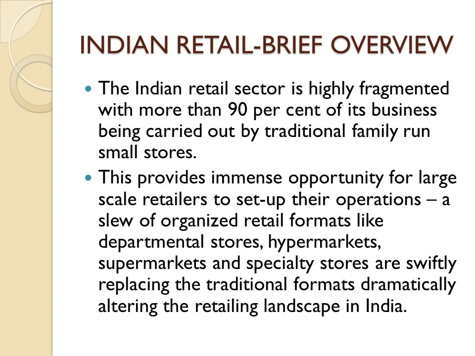 INDIAN RETAIL-BRIEF OVERVIEW