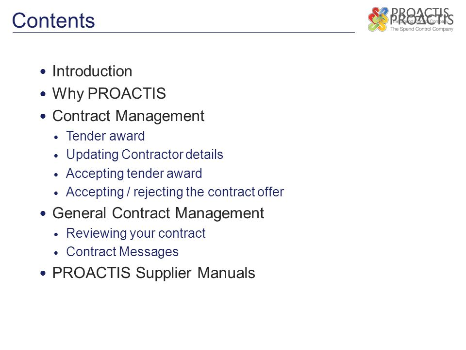 Contents Introduction Why PROACTIS Contract Management