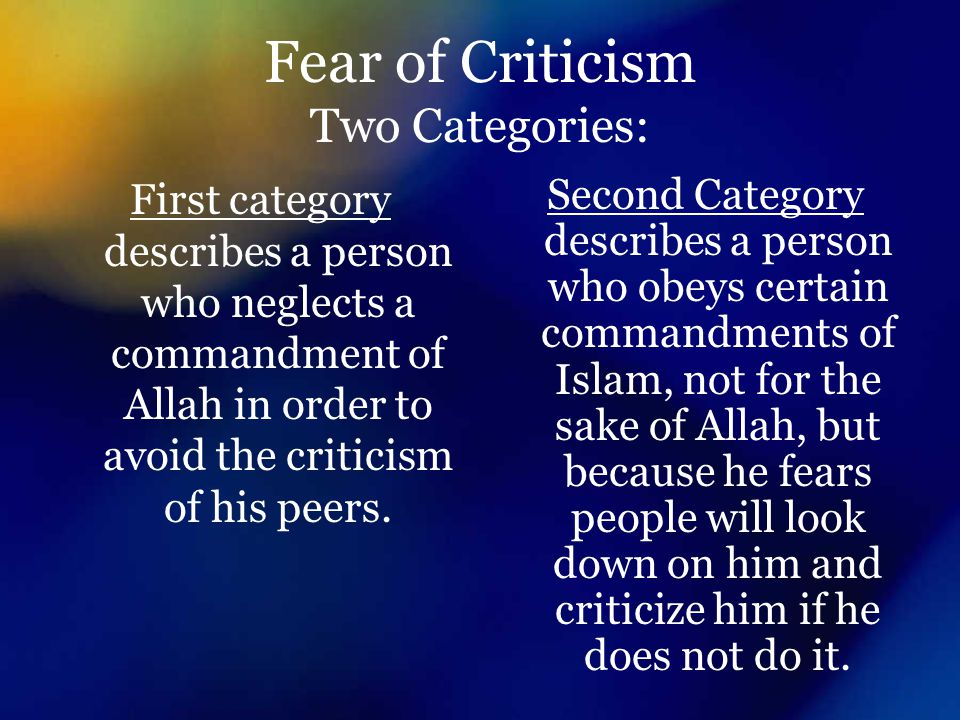 Fear of Criticism Two Categories: