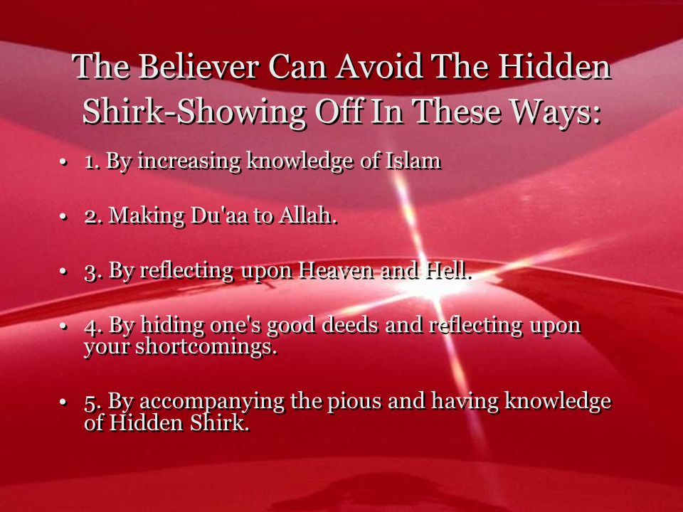 The Believer Can Avoid The Hidden Shirk-Showing Off In These Ways: