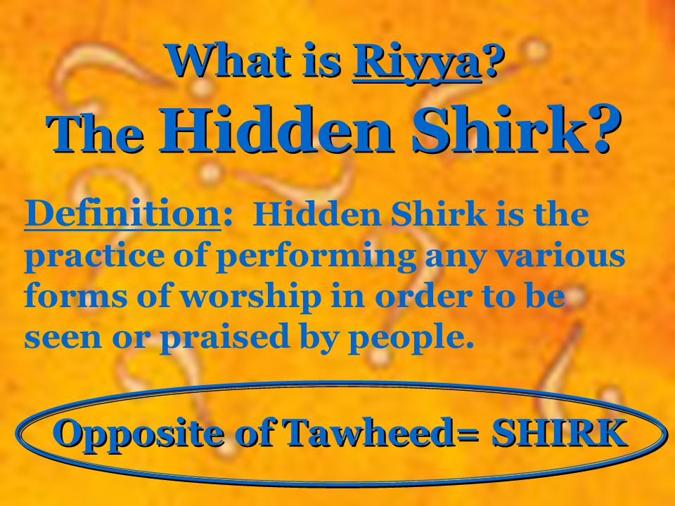 The Hidden Shirk What is Riyya