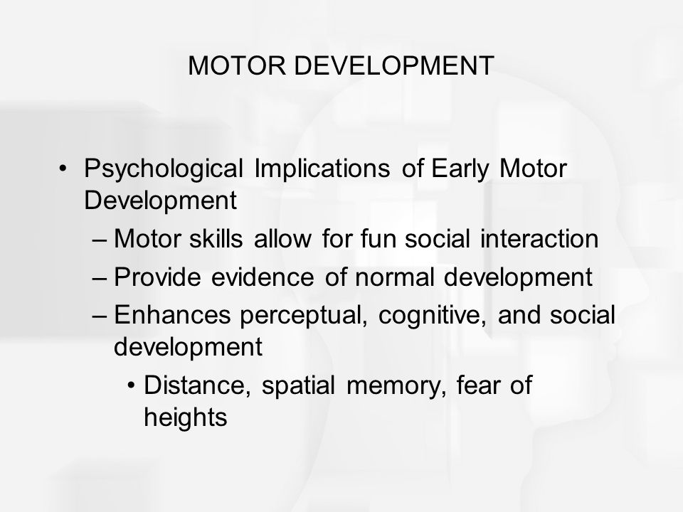An overview of maturation and development ppt video for Development of motor skills