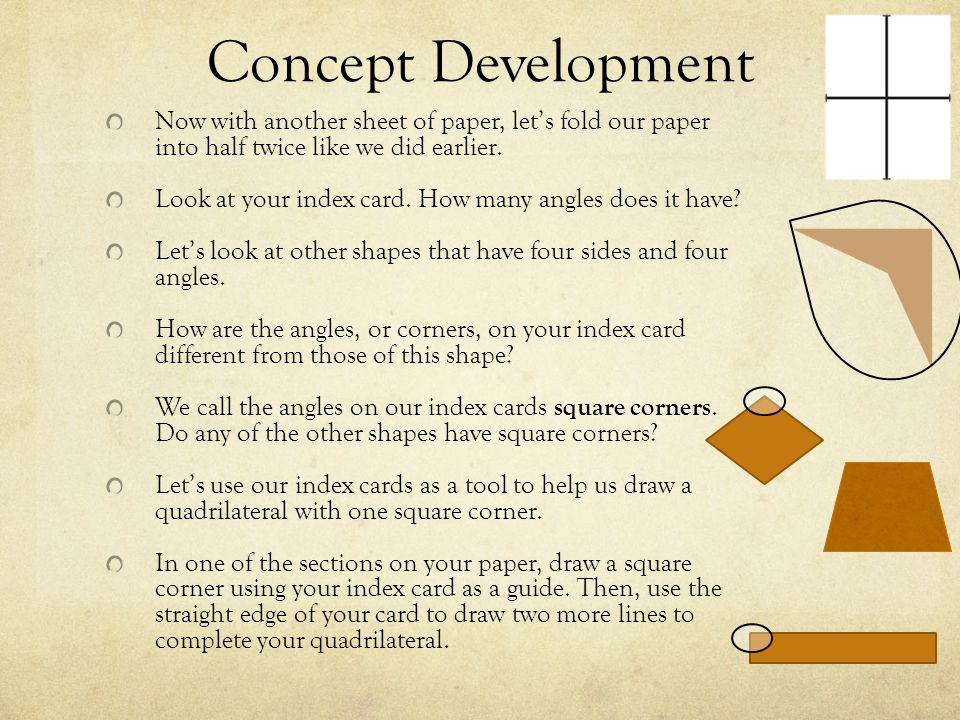Concept Development Now with another sheet of paper, let's fold our paper into half twice like we did earlier.