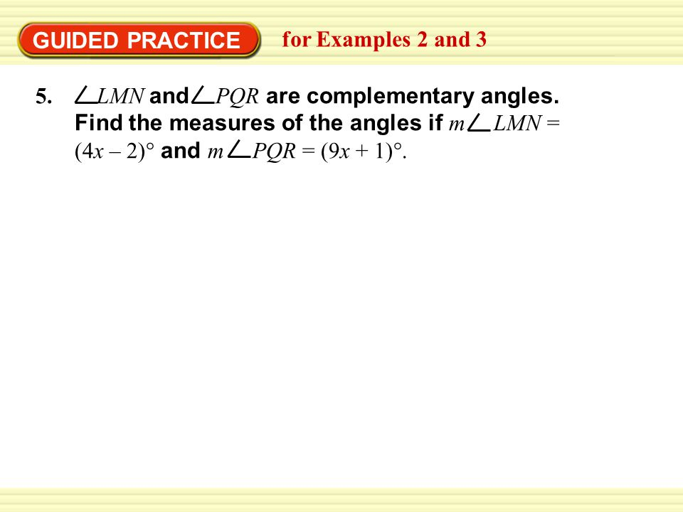 GUIDED PRACTICE for Examples 2 and 3.