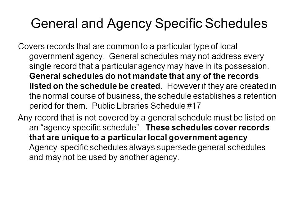 General and Agency Specific Schedules