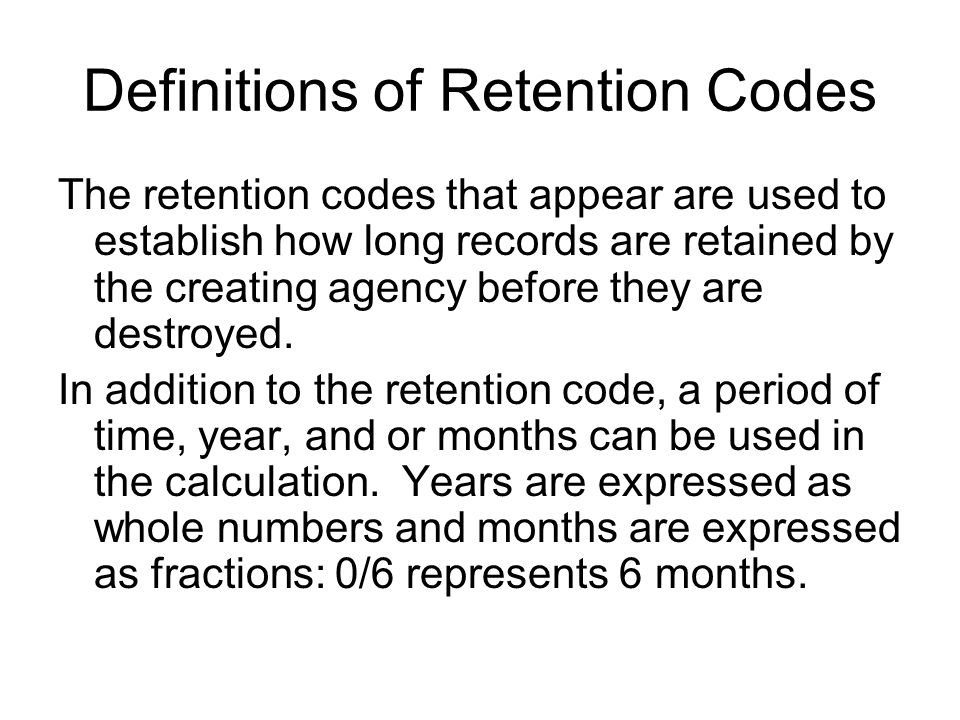Definitions of Retention Codes
