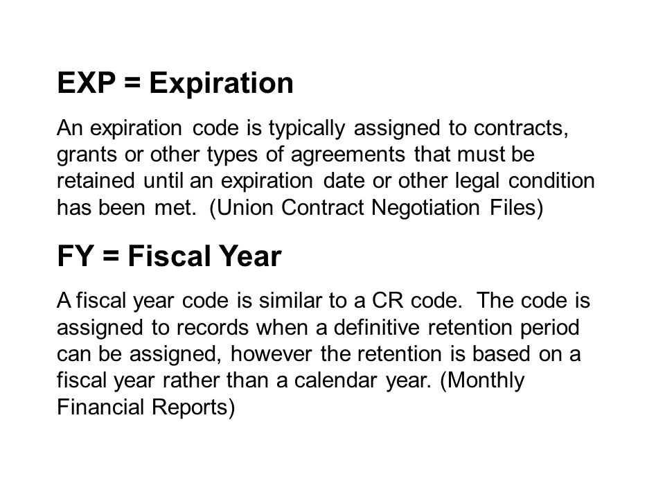 EXP = Expiration FY = Fiscal Year