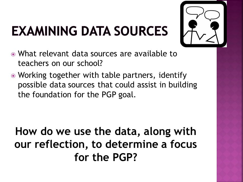 Examining Data Sources