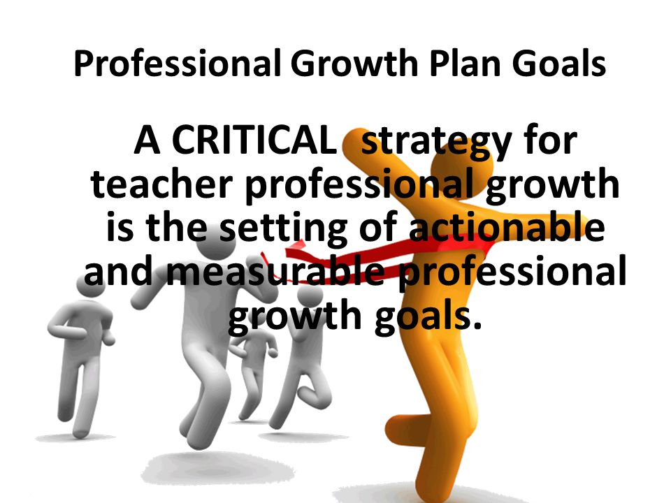 Professional Growth Plan Goals