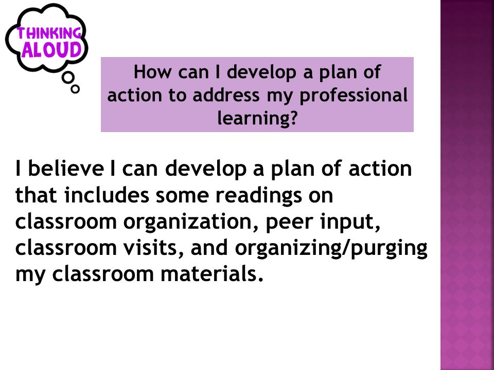 How can I develop a plan of action to address my professional learning