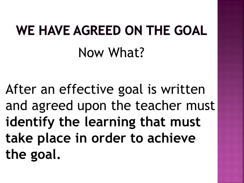 We Have Agreed on the Goal