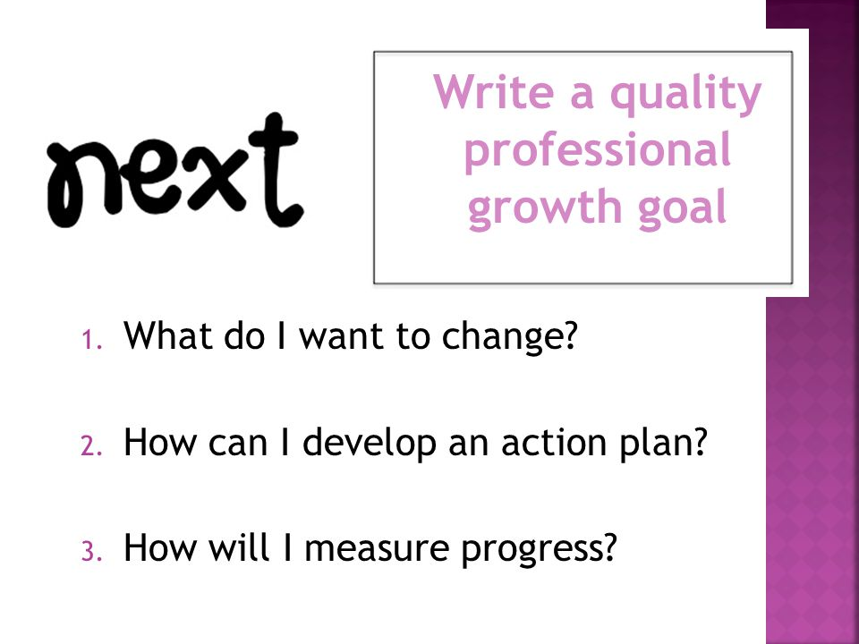 Write a quality professional growth goal