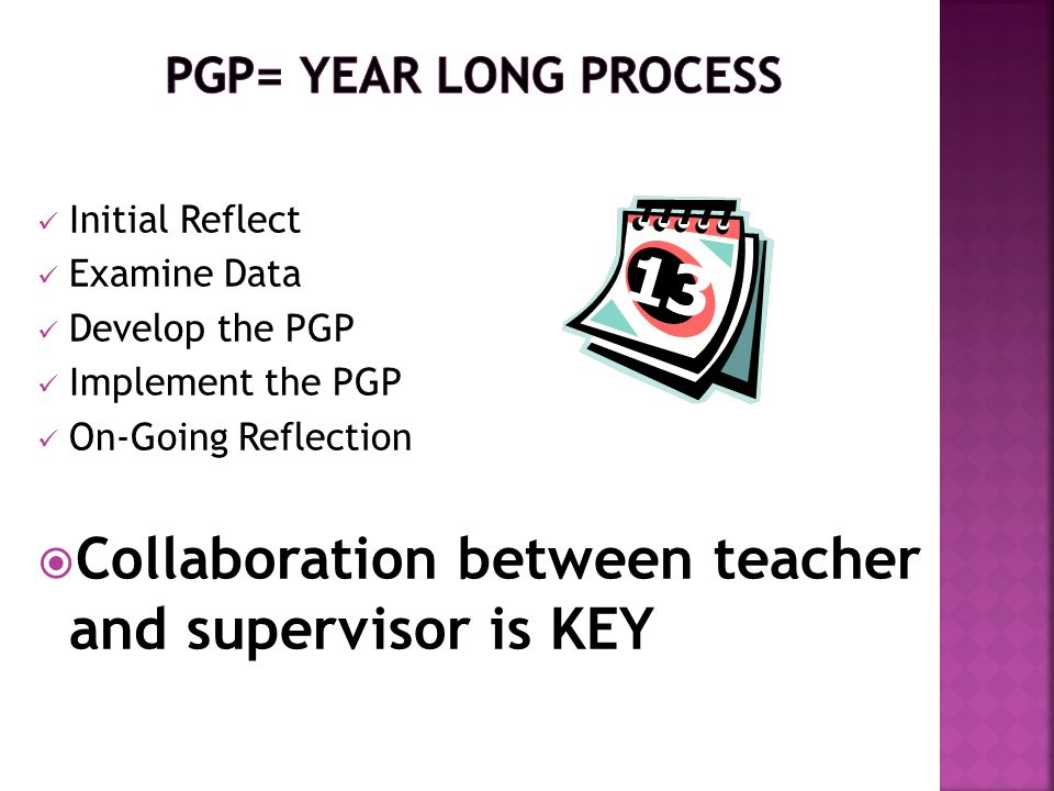 Collaboration between teacher and supervisor is KEY