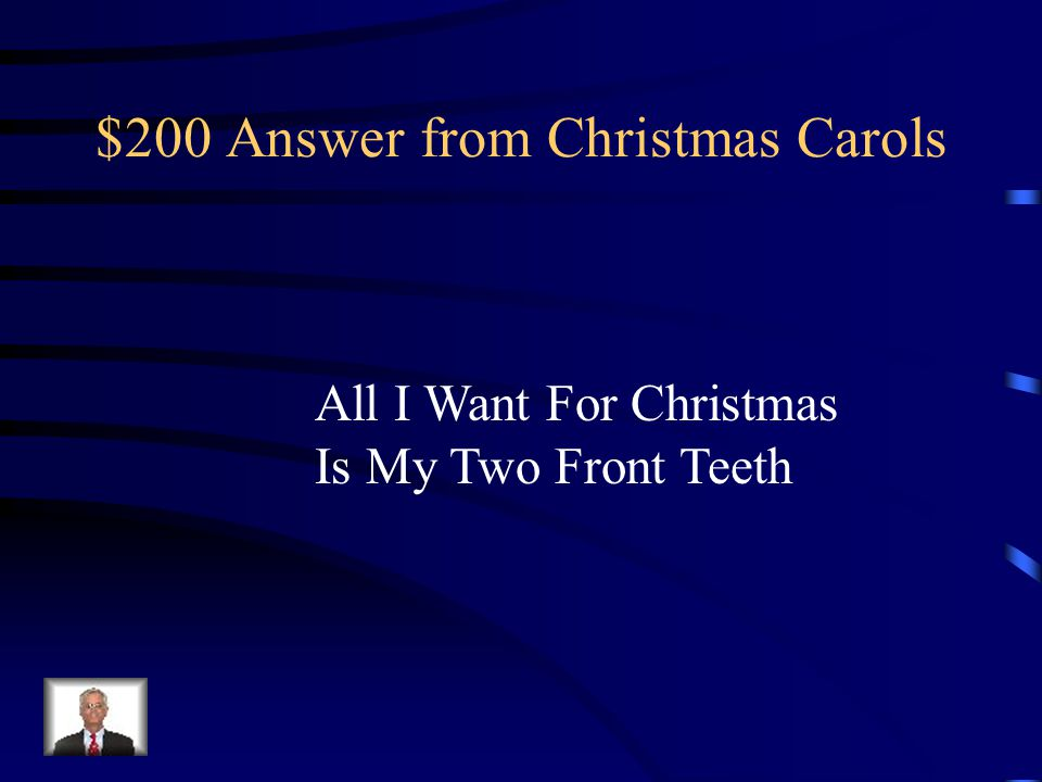 $200 Answer from Christmas Carols