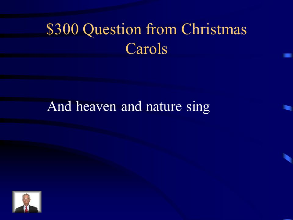 $300 Question from Christmas Carols