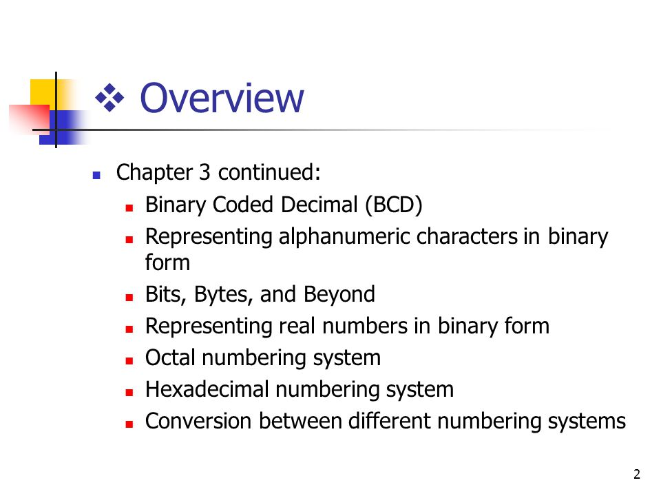 Representing Information in Binary (Continued) - ppt download