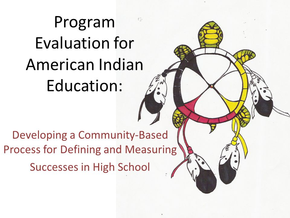 Program Evaluation for American Indian Education: