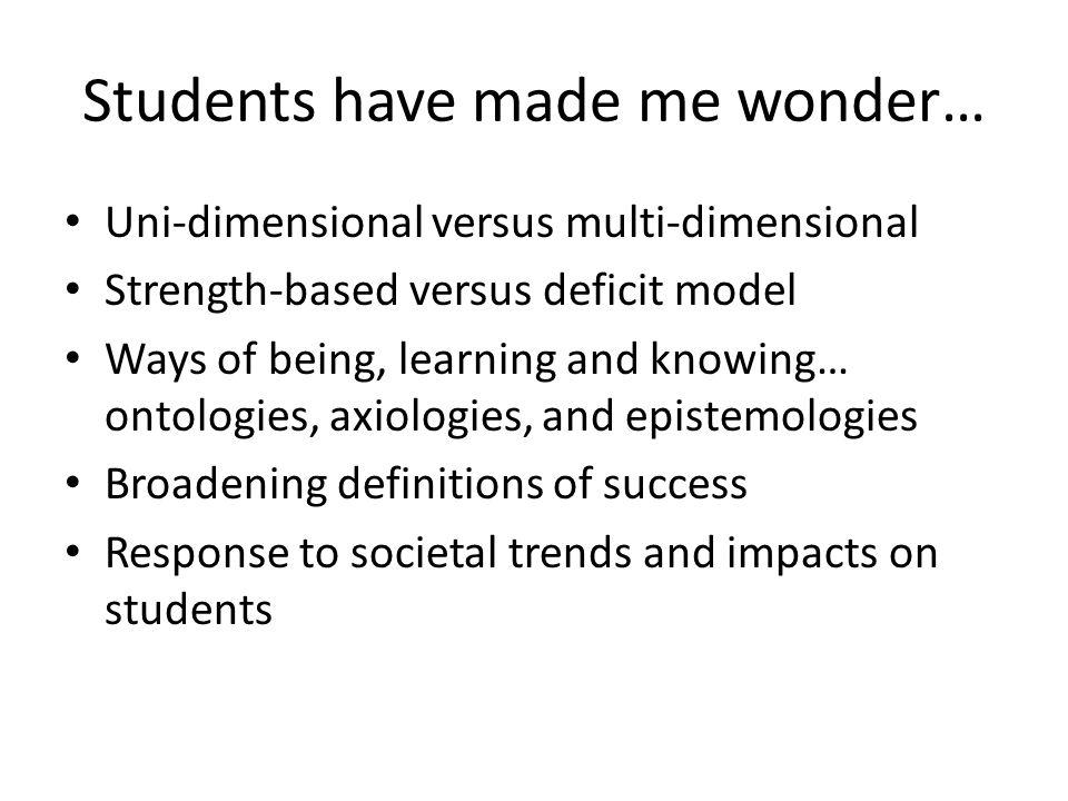 Students have made me wonder…