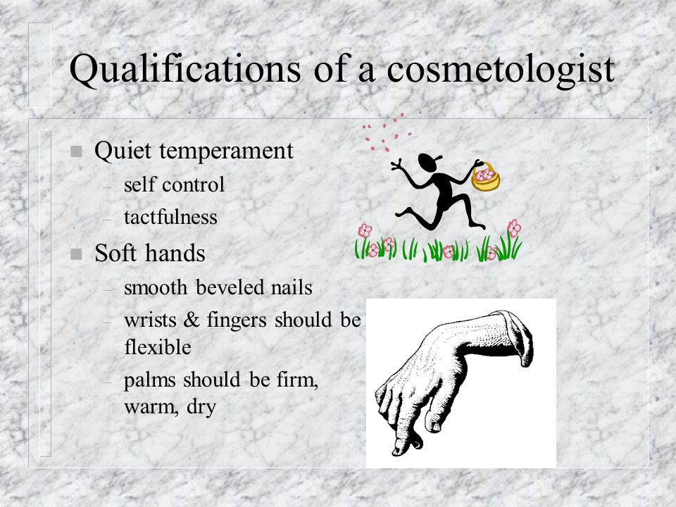 Qualifications of a cosmetologist