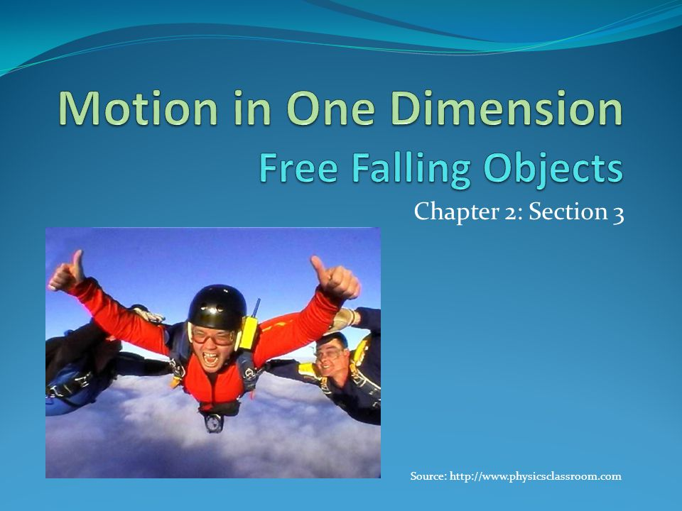 Motion in One Dimension Free Falling Objects