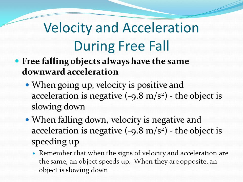 Velocity and Acceleration During Free Fall