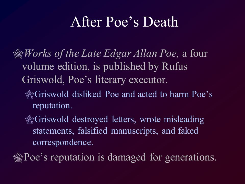 a life and works of edgar allan poe Edgar allan poe biography  (whose works poe reviewed and admired), herman melville, ralph waldo emerson, henry david thoreau, and henry wadsworth longfellow, whom.
