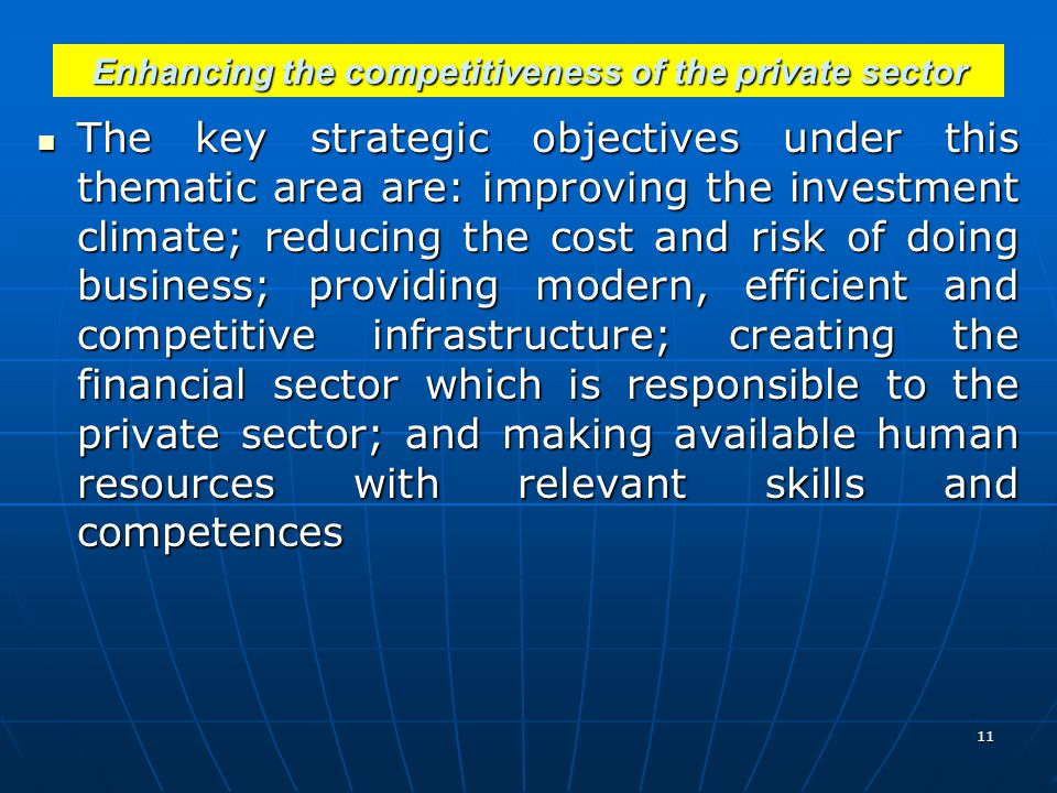 Enhancing the competitiveness of the private sector