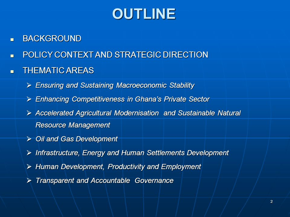 OUTLINE BACKGROUND POLICY CONTEXT AND STRATEGIC DIRECTION
