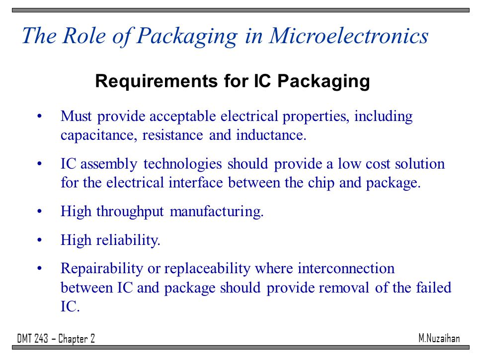 Requirements for IC Packaging
