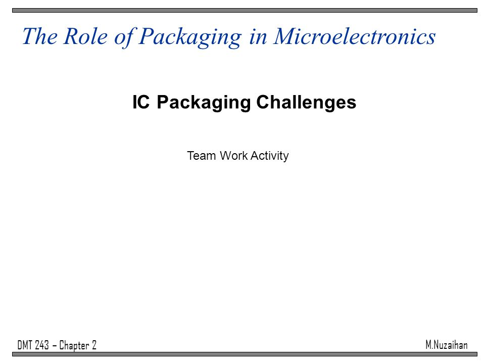 IC Packaging Challenges