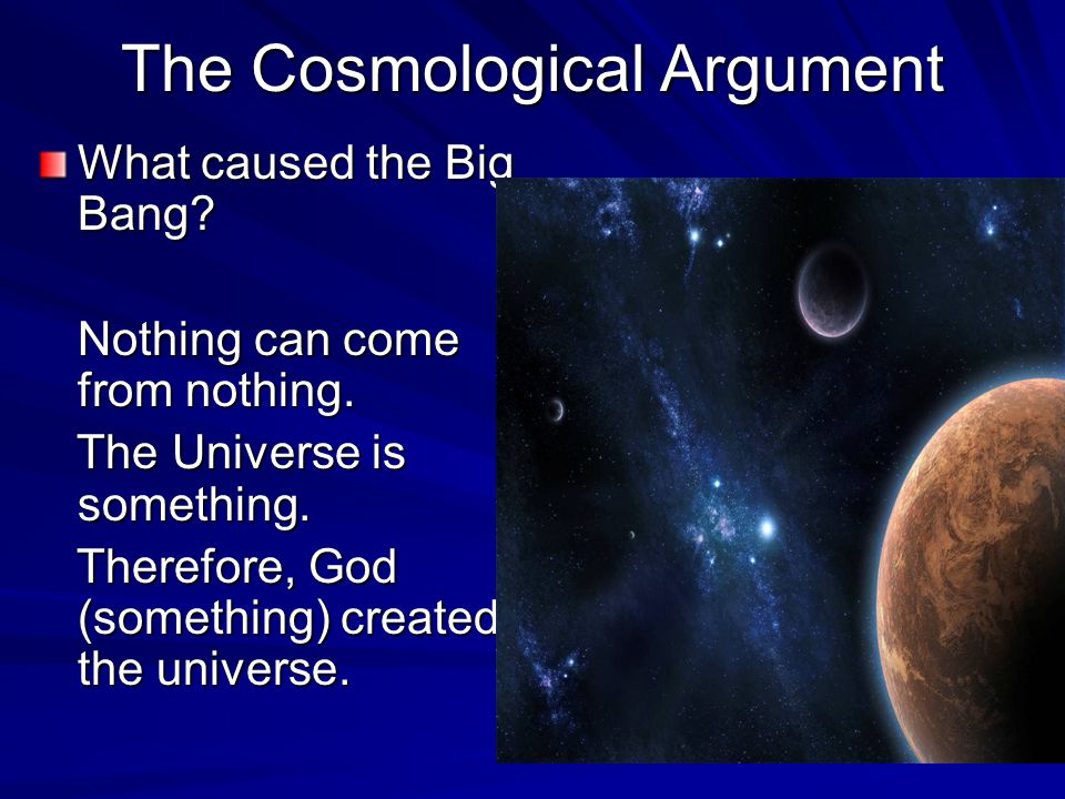 explain the cosmological argument for the Thomas aquinas, the argument from efficient cause  natural things than such as are both true and sufficient to explain their appearances  the cosmological.