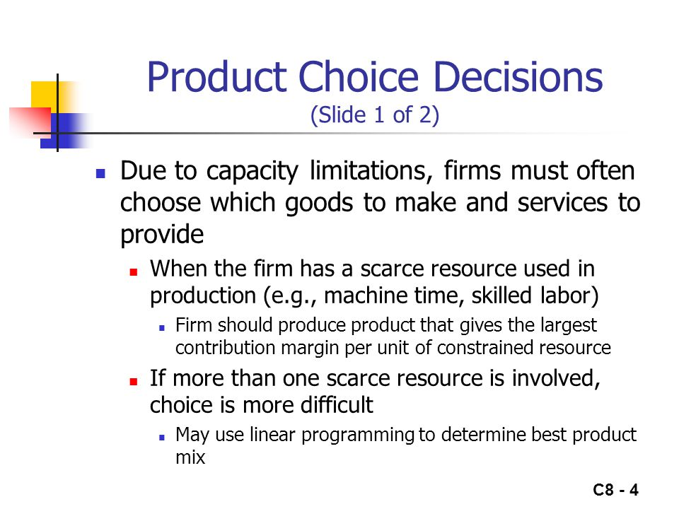 Product Choice Decisions (Slide 1 of 2)