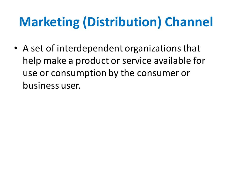 Marketing (Distribution) Channel