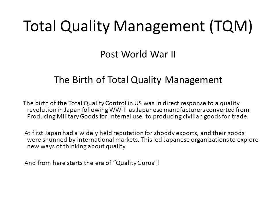 quality guru in total quality management essay The chapter introduces the development of total quality management (tqm) in  construction industry, the definition, principles, standards and.