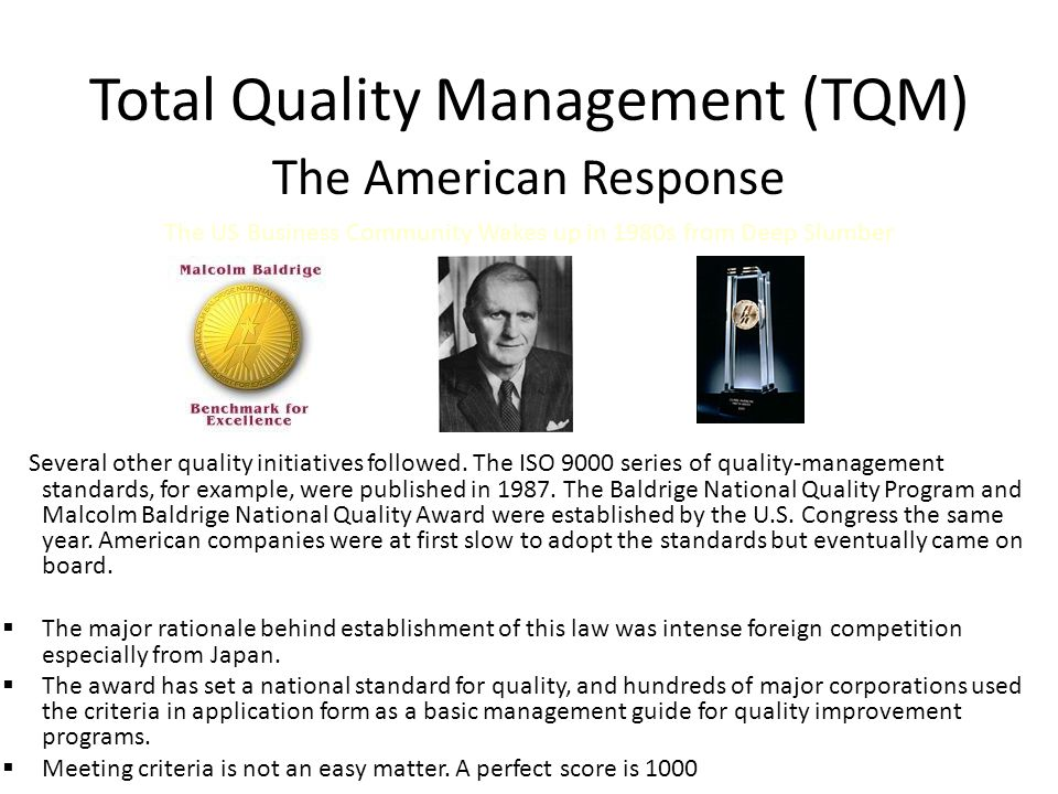 malcolm baldrige and the evolution of total quality management essay The baldrige award the malcolm baldrige award is a guide to achieve excellence in businesses it is based on a system approach that draws a set of.