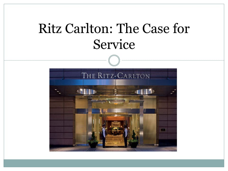 ritz carlton strategic objectives How the ritz-carlton provides effective, impressive service by the ritz-carlton hotel co launched a new process in focus on the most important objectives.