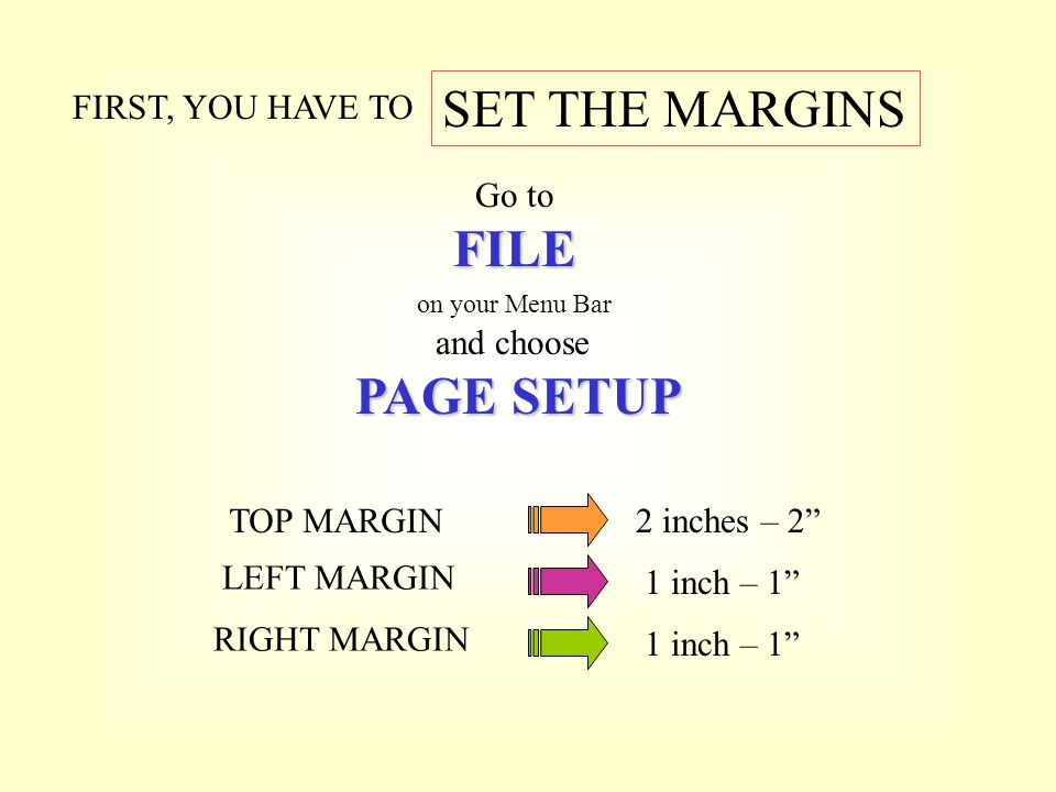 SET THE MARGINS FILE PAGE SETUP FIRST, YOU HAVE TO Go to and choose