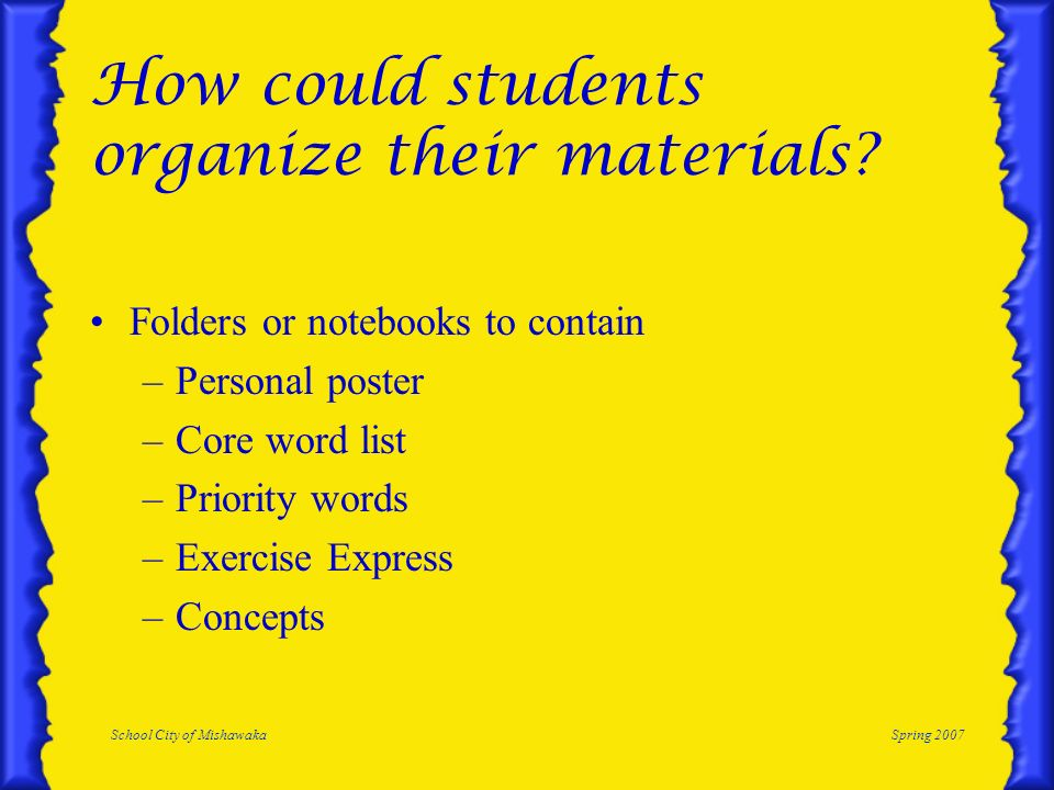 How could students organize their materials