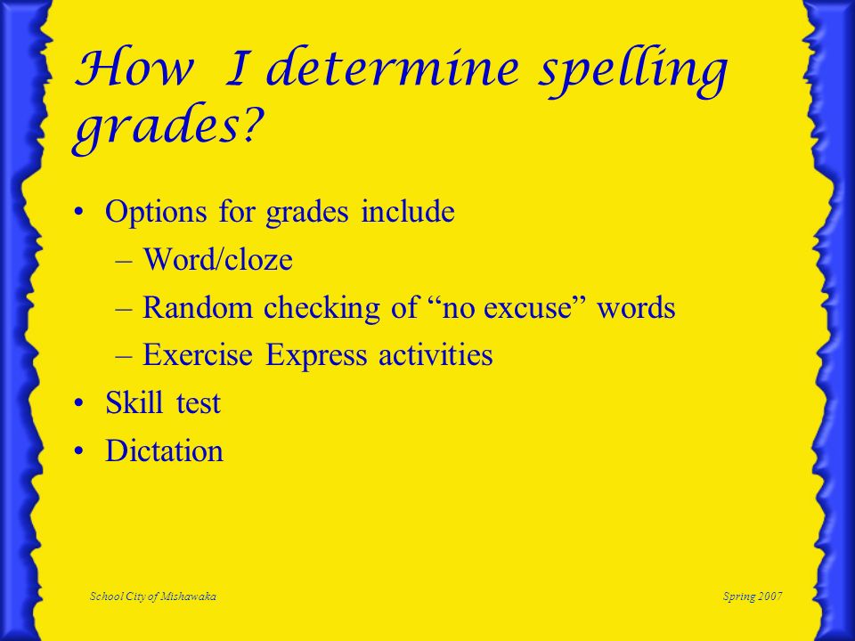 How I determine spelling grades