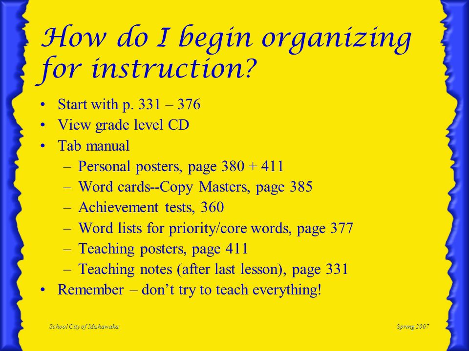 How do I begin organizing for instruction