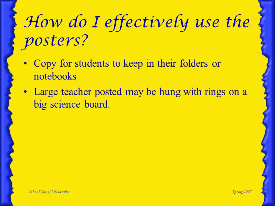 How do I effectively use the posters