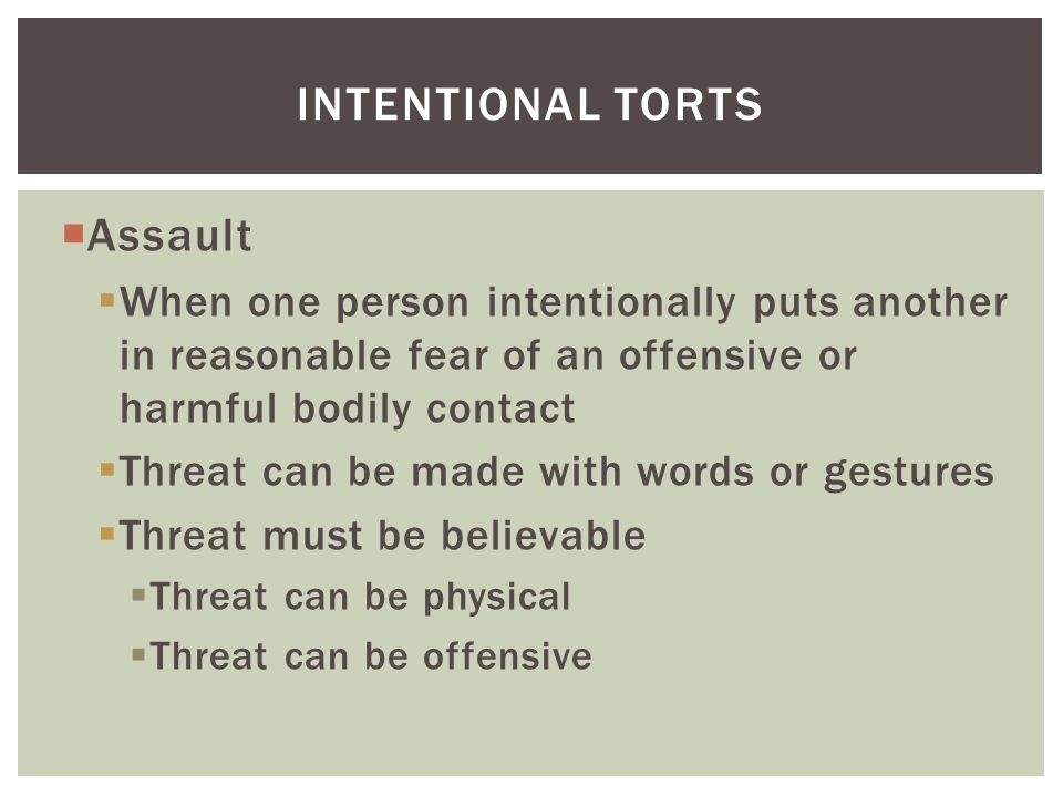 Intentional torts Assault