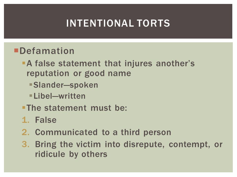 Intentional torts Defamation