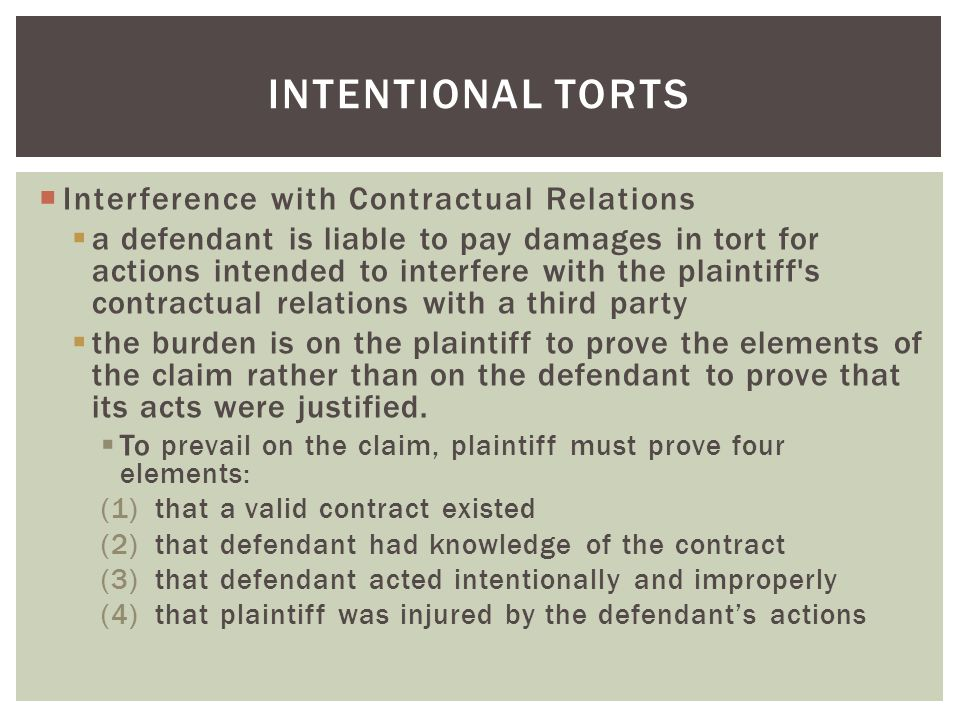 Intentional torts Interference with Contractual Relations