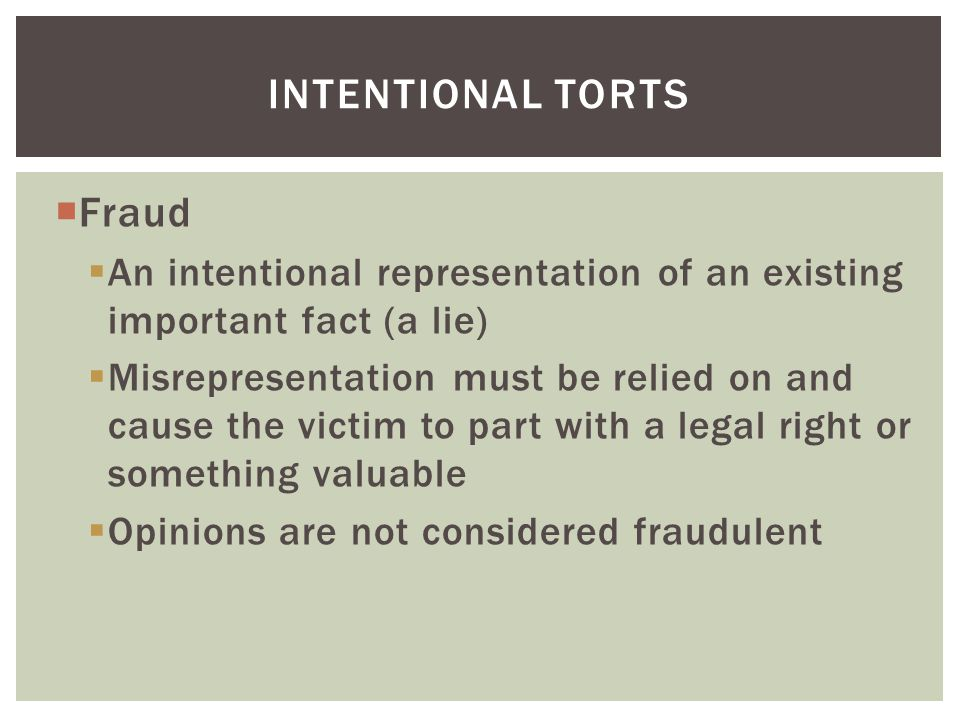 Intentional torts Fraud