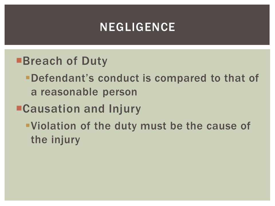 negligence Breach of Duty Causation and Injury