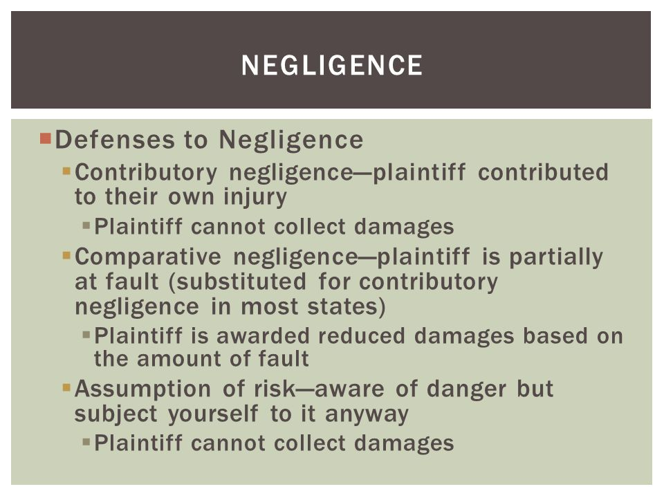 negligence Defenses to Negligence