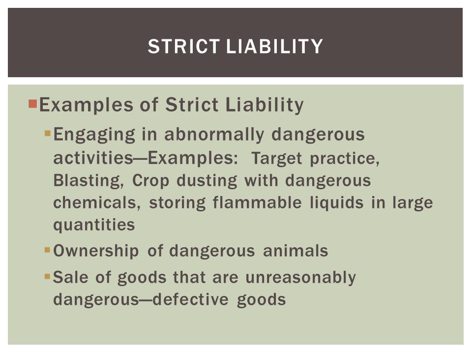 Examples of Strict Liability